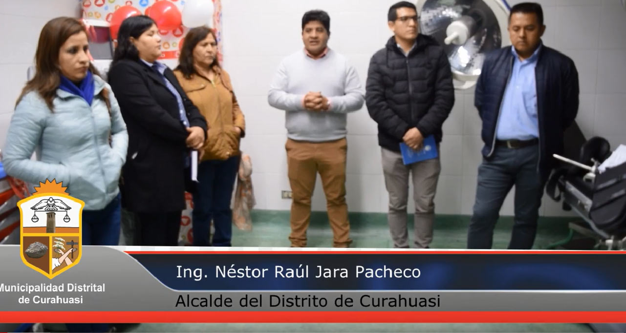 MUNICIPALIDAD DE CURAHUASI IMPLEMENTO EL CENTRO DE SALUD CON EQUIPO MEDICO